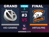 VP vs VG RU GRAND FINAL #3 (bo5) ESL One Katowice 2018 Major 25.02.2018