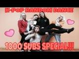 1000 SUBS SPECIAL! Refractory Gears K-POP RANDOM DANCE CHALLENGE