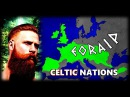 How did the Celtic Nations Dominate Europe and Beyond People of Scotland Ireland Wales and More