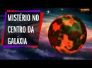 Objeto Gigante No Centro da Galáxia Confunde Cientistas - Futuro do Sol | SpaceList