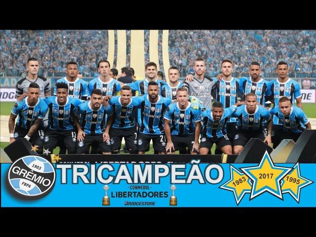Grêmio 2017 Título Libertadores