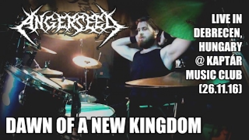 Angerseed - Dawn of a New Kingdom (drum cam)