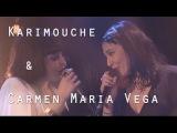 Karimouche &amp Carmen Maria Vega - La tendresse (Bourvil)