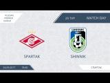 AFL17. Russian. Premier League. Day 25. Spartak - Shinnik