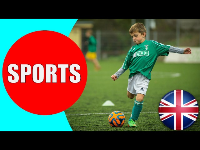 Sports for Kids - Learn Different Types of Sports Vocabulary for Children in English