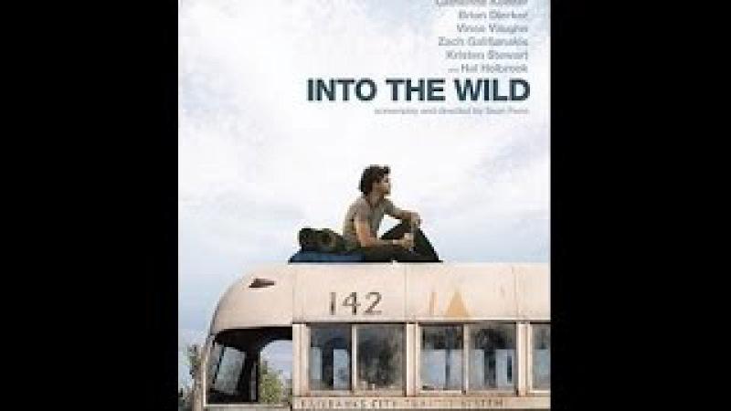 В диких условиях (Into The Wild) Trailer