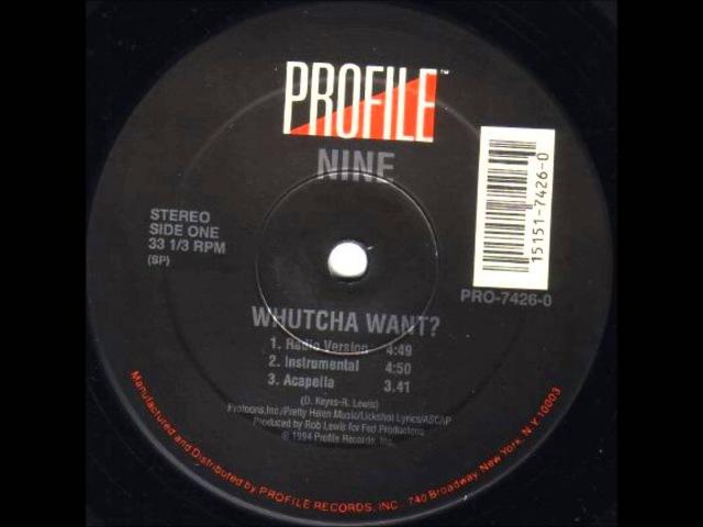 Nine-Whutcha Want? (Instrumental) (1994) HQ