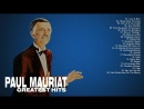 Paul Mauriat- Greatest Hits Of Paul Mauriat - The Best Songs Of Paul Mauriat