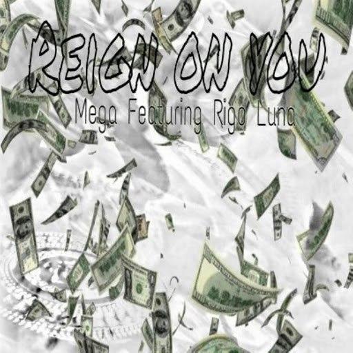 Mega альбом Reign on You (feat. Rigo Luna)