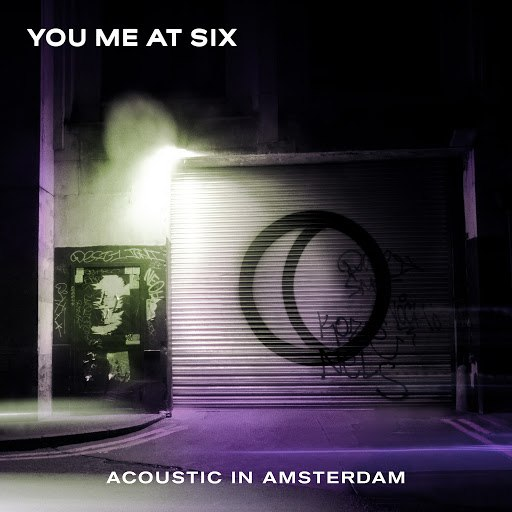 You Me At Six альбом Acoustic in Amsterdam
