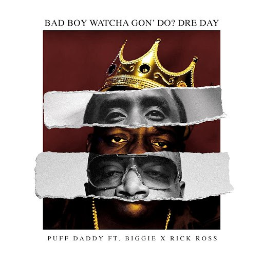 Diddy альбом Bad Boy Watcha Gon' Do? Dre Day (feat. Biggie & Rick Ross)
