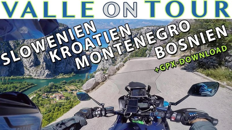 KROATIEN MONTENEGRO BOSNIEN HERZEGOWINA SLOWENIEN MIT DEM MOTORRAD GPX GPS DOWNLOAD