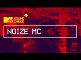 MTV SOUNDCHECK: NOIZE MC