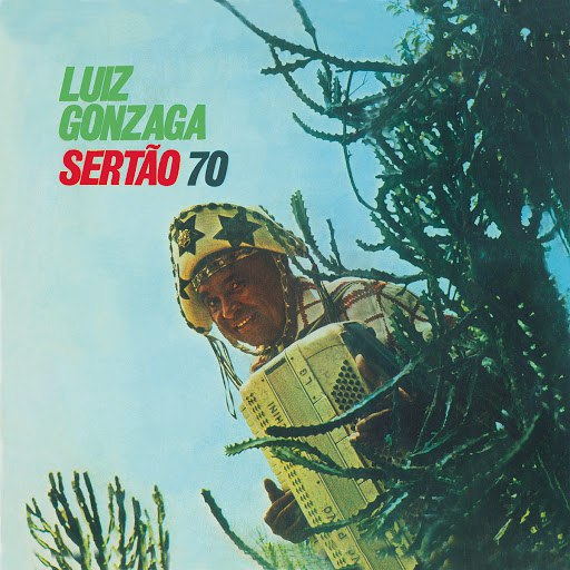 Luiz Gonzaga альбом Sertão 70
