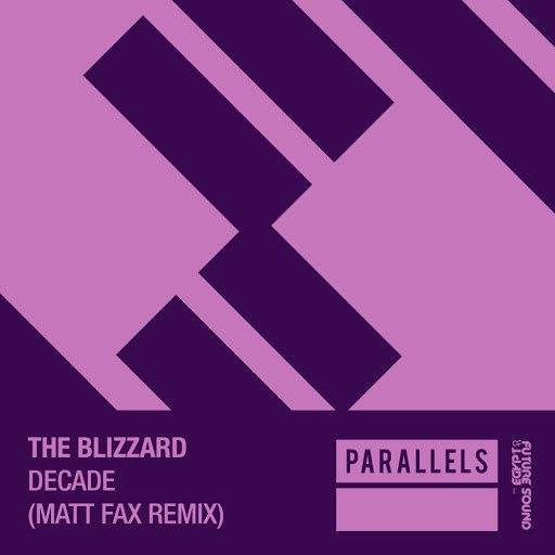 The Blizzard альбом Decade (Matt Fax Remix)