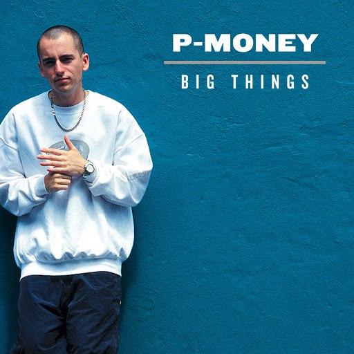 P Money альбом Big Things