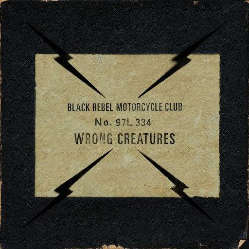Black Rebel Motorcycle Club альбом Wrong Creatures