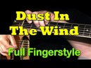 DUST IN THE WIND (Kansas) Full Fingerstyle Guitar Cover TAB by GuitarNick