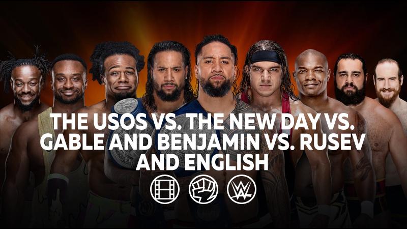 [My1] Усо (ч.) против Нового Дня против Гейбла и Бенджамина против Русева и Инглиша за титулы Командных Чемпионов.