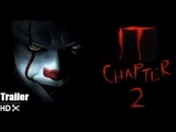 Оно: Часть 2 (ФАН-трейлер №1)/IT Chapter 2 Trailer (2019) Jessica Chastain, Jake Gyllenhaal HD 4K Concept