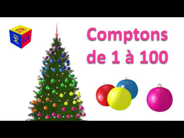 Apprendre à compter de 1 à 100 en décorant le sapin Noël! Dessin animé pour petits enfants