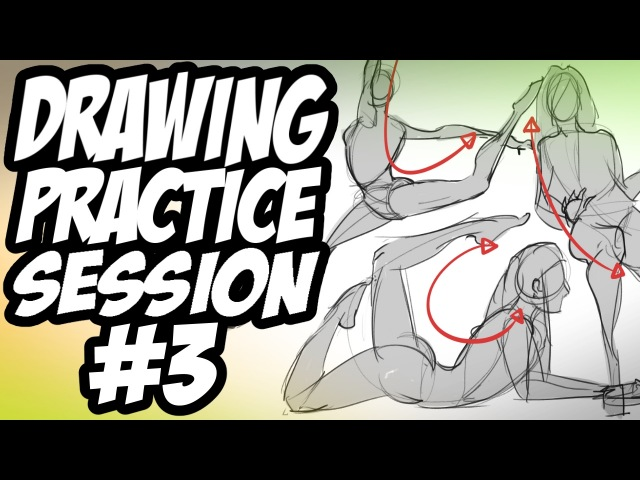 Drawing Practice Session 3 - Gesture Sketching Real Time