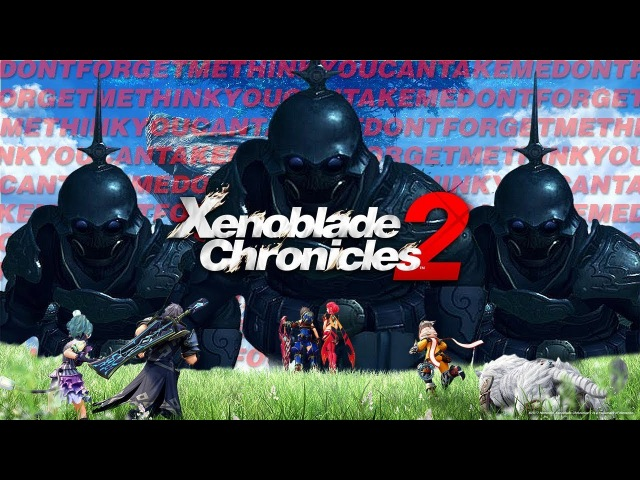 The xenoblade chronicles 2 battle theme but you wont forget it