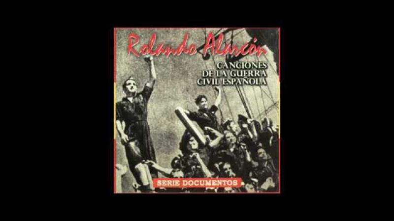 (189) Canciones de la Guerra Civil Española / Rolando Alarcón / Album Completo - YouTube
