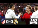 Atletico Madrid vs Real Madrid 0-0 - Extended Match Highlights - La Liga 18/11/2017 HD
