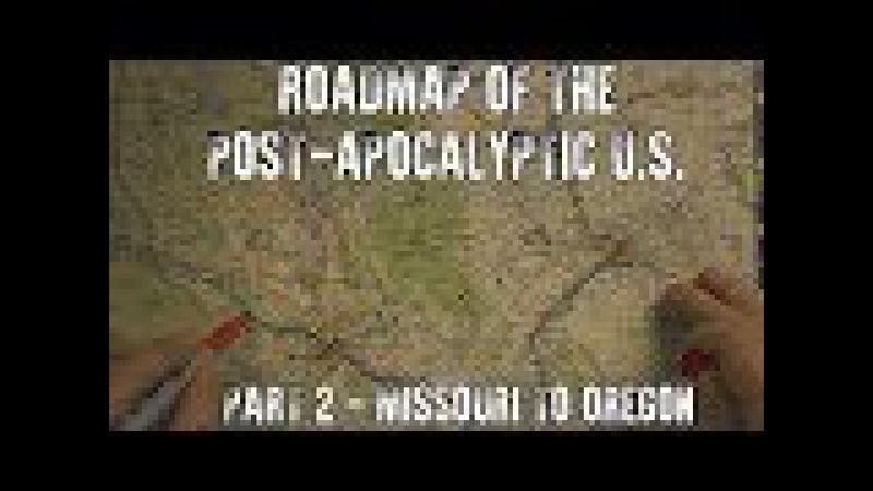 Roadmap of the Post-Apocalyptic U.S. Part 2: Missouri to Oregon (ASMR)