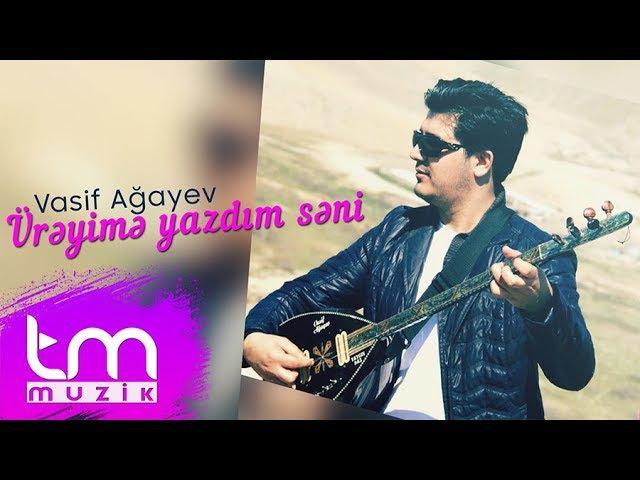 Vasif Ağayev - Ürəyimə yazdım səni (Saz)