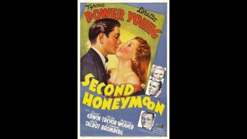 Комедия Второй медовый месяц (1937) Tyrone Power Loretta Young