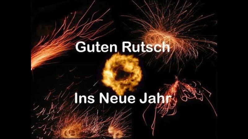 Wünsche Einen Guten Rutsch Ins Neue Jahr / Wish a Happy New Year
