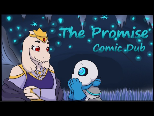 The Promise [Soriel Underswap Comic Dub]