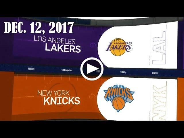 LА Lакеrs - Nеw Yоrк Kniскs | 12.12.17 | 2017/18 NBA Season