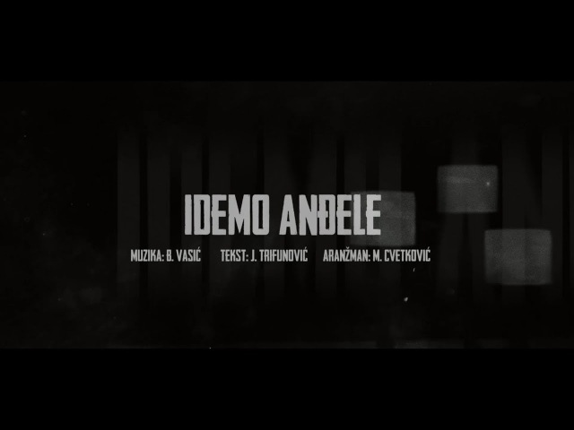 Sasa Matic - Idemo andjele - (Official lyric video 2017)