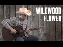 Wildwood Flower - Guitar Lesson Tutorial - Country Bluegrass Flatpicking