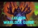 WoW Legion Warlock Guide 3k PvP