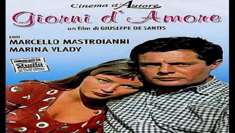 Giuseppe De Santis-Giorni d amore. 1954 Marcello Mastroianni - Marina Vlady _