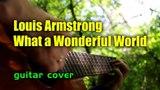 Louis Armstrong - What a Wonderful World | На гитаре + разбор