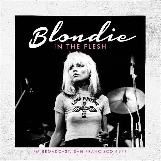 Blondie альбом In the Flesh (Live)