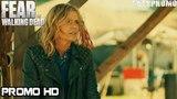 Fear The Walking Dead 4x04 Trailer Season 4 Episode 4 Promo/Preview HD buried