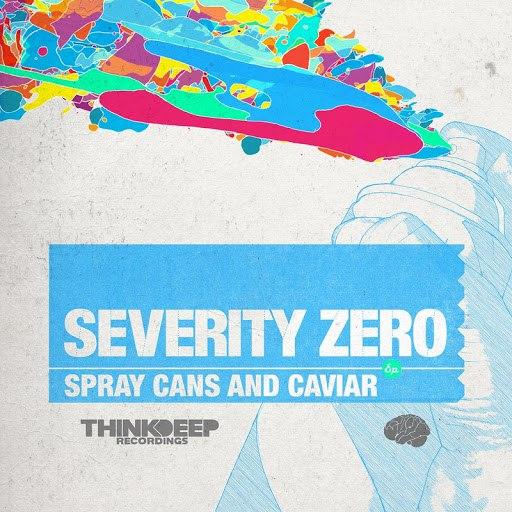 Severity Zero альбом Spray Cans & Caviar