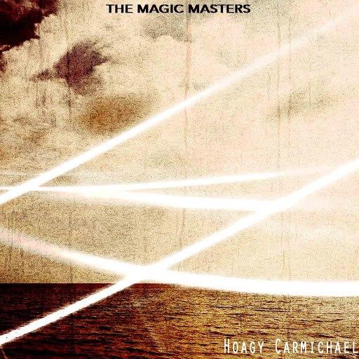 Hoagy Carmichael альбом The Magic Masters