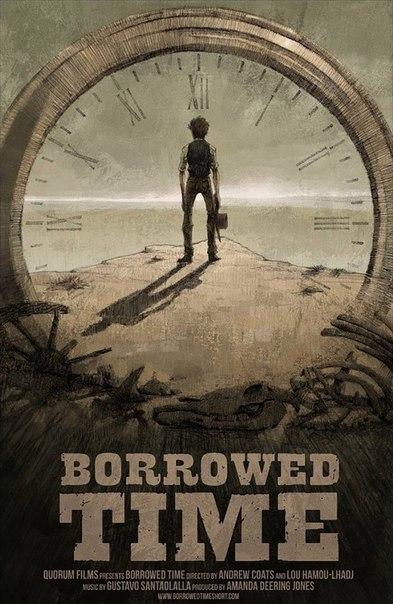 Borrowed Time (2016) Время взаймы
