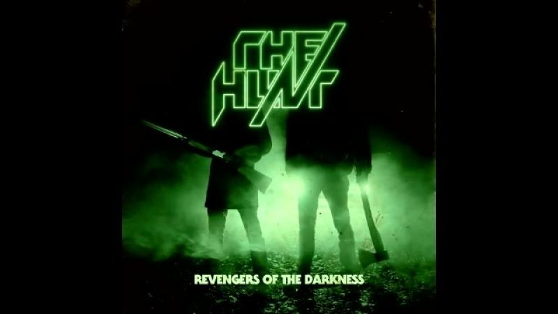 The Hunt - Revengers Of The Darkness [Full EP]