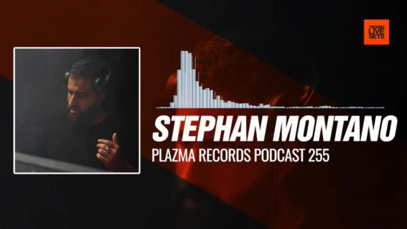 Stephan Montano - @PlazmaRecords Podcast 255 03-01-2018 Music Periscope Techno