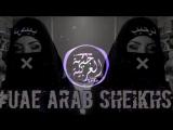 #UAE Arab Sheikhs_Best_Arabian_Trap_Instrumentals
