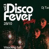 Disco Fever Party 28/10/ОТБОР НА SMACK'n'WHACK