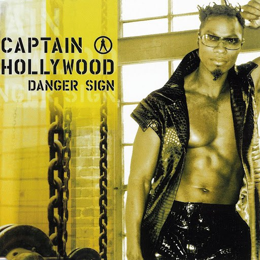 Captain Hollywood Project альбом Danger Sign